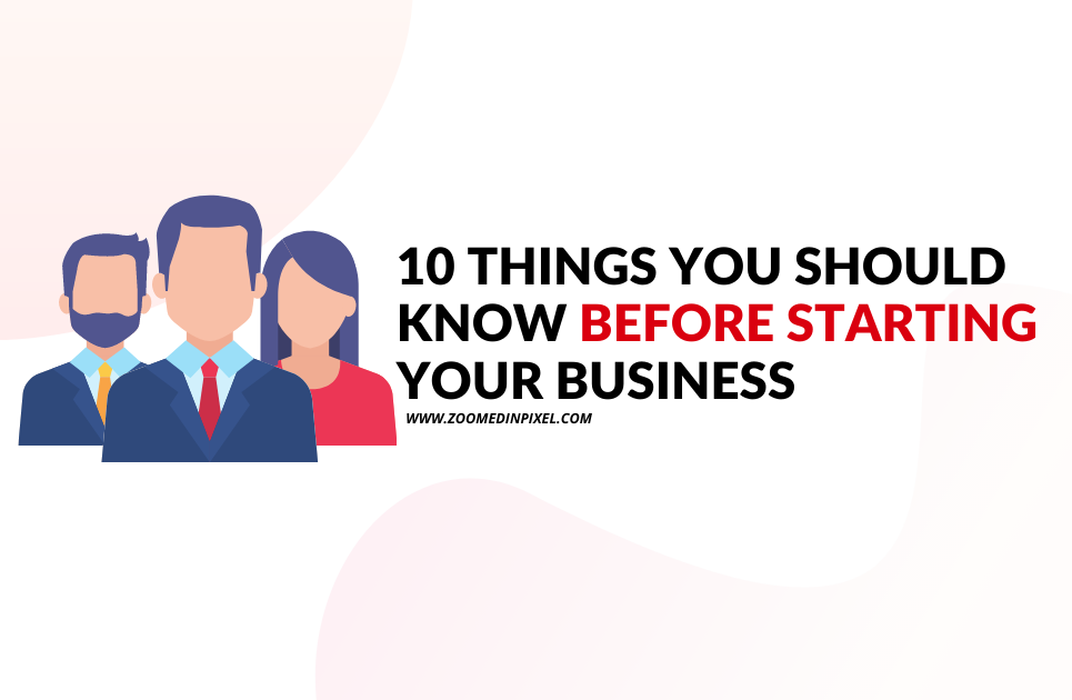 Things to consider before starting your business